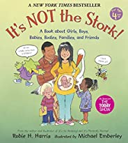 It's Not the Stork!: A Book About Girls, Boys, Babies, Bodies, Families and Fri