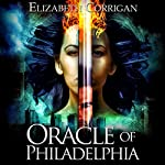 Oracle of Philadelphia: Earthbound Angels | Elizabeth Corrigan