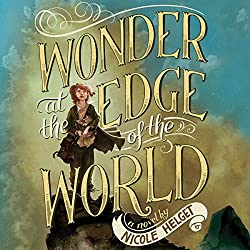 Wonder at the Edge of the World