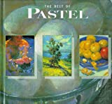 Best of Pastels, Constance Flavell Pratt and Janet Monafo, 1564962695