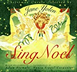 Sing Noel, Jane Yolen and Adam Stemple, 1563974207