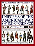 img - for An Illustrated History of Uniforms from 1775-1783: The American Revolutionary War book / textbook / text book