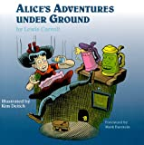 Alice's Adventures under Ground, Lewis Carroll, 1892847000