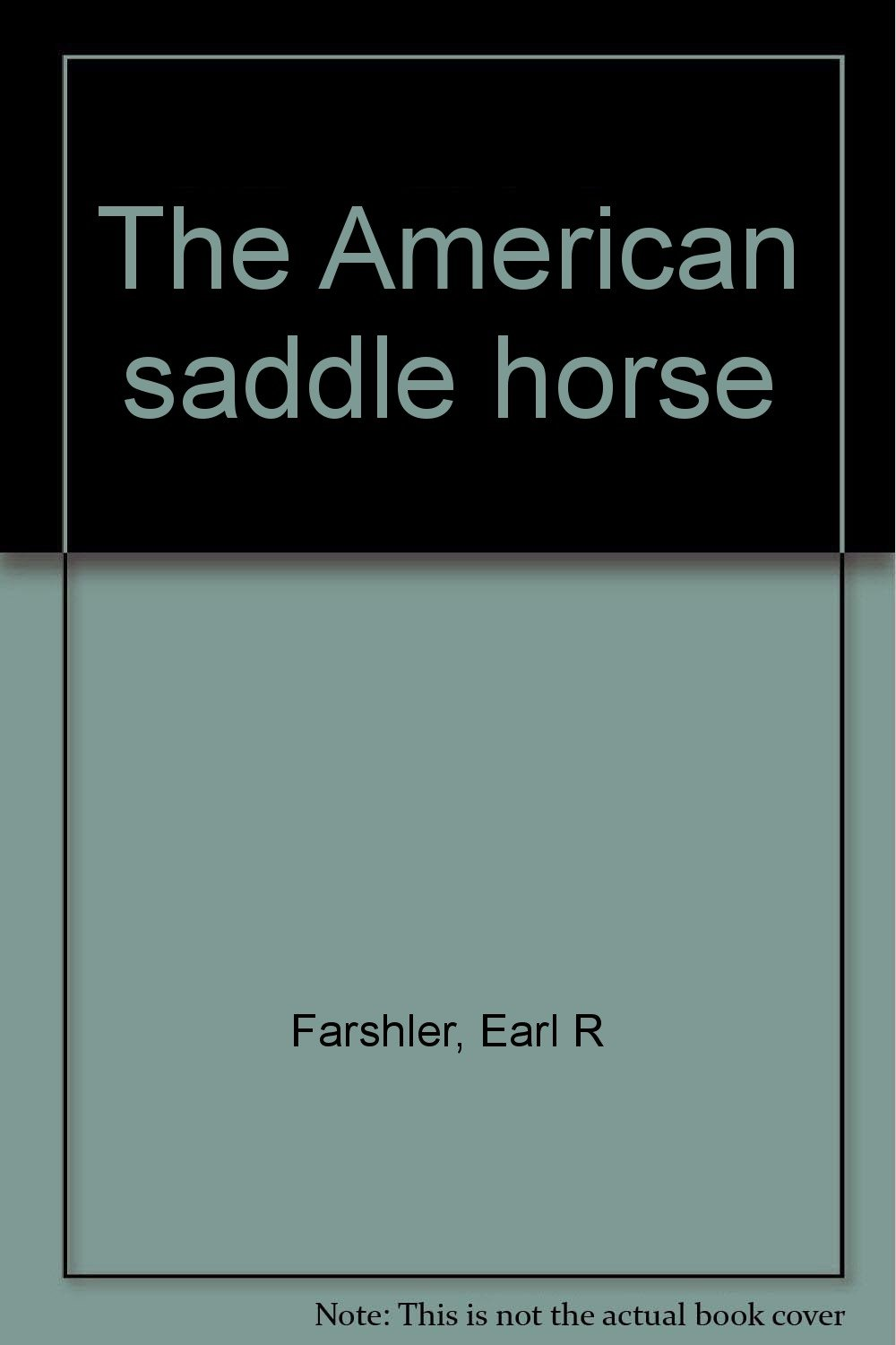 The American saddle horse