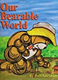 Our Bearable World, Joel Gresham, 0970844689