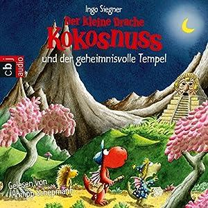 Der kleine Drache Kokosnuss und der geheimnisvolle Tempel Audiobook