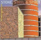 Stone, Steel, and Spirit, Steve Manheimer and Steve Mannheimer, 1578601622