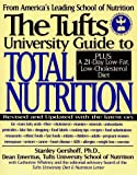 The Tufts University Guide to Total Nutrition, Stanley Gershoff and Catherine Whitney, 0062733168