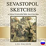 Sevastopol Sketches [Russian Edition] | Leo Tolstoy
