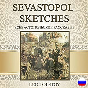 Sevastopol Sketches [Russian Edition] Audiobook