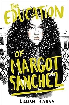 The Education of Margot Sanchez by [Rivera, Lilliam]
