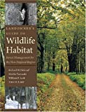 Landowner's Guide to Wildlife Habitat, Richard M. DeGraaf, 1584654678