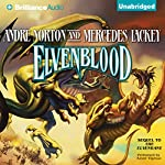 Elvenblood: Halfblood Chronicles, Book 2 | Andre Norton,Mercedes Lackey