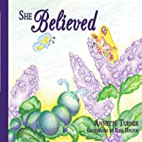 She Believed, Annette Turner, 1438900651
