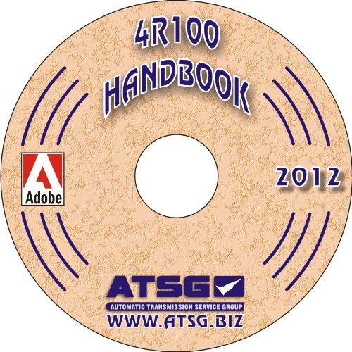 - ATSG Ford 4R100 Techtran Transmission Rebuild Manual (Supplemental) (Update Handbook)