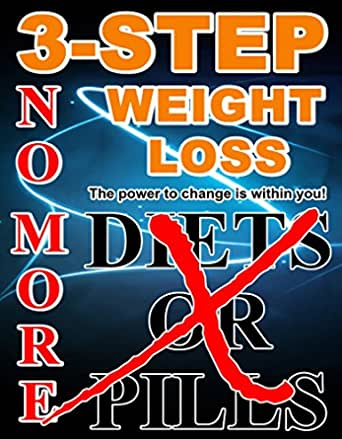 3 Step Weight Loss Lose Weight In Just 3 Simple Steps Without Any Diet Or Pills Kindle Edition By Wilson Howard T Health Fitness Dieting Kindle Ebooks Amazon Com