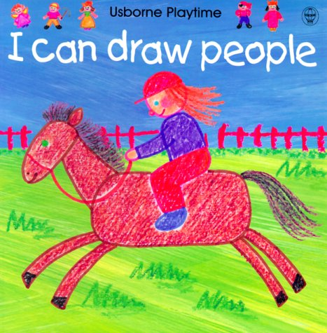 I Can Draw People (Usborne Playtime) (I Can Draw)