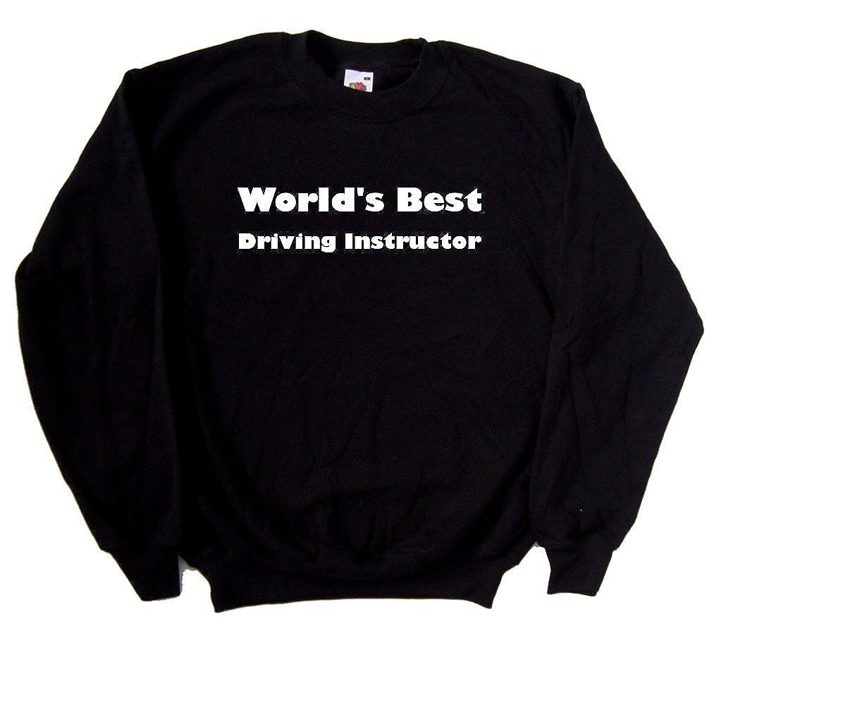 Worlds Best Driving Instructor Black Sweatshirt