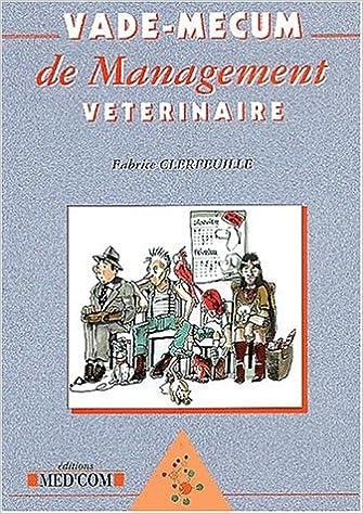 Lire Vade-mecum de management vétérinaire epub pdf