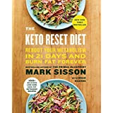 Die Keto Reset Diet: Reboot Your Metabolism in 21 Days and Burn Fat Forever