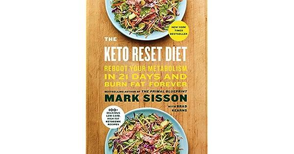 The keto reset diet reboot your metabolism in 21 days and burn fat the keto reset diet reboot your metabolism in 21 days and burn fat forever livros na amazon brasil 9781524762230 malvernweather Choice Image