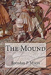 The Mound - A Fantasy Horror Romance Novel