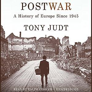Postwar: A History of Europe Since 1945 Hörbuch