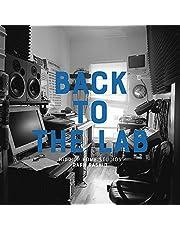 Back to the Lab: Hip Hop Home Studios (PAPI PRESS)