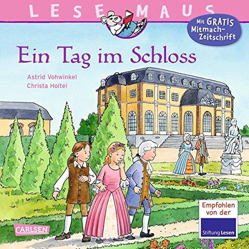 Ein Tag im Schloss (LESEMAUS, Band 33)