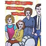 It's Alright: A Truckface Anthology, Volume 1