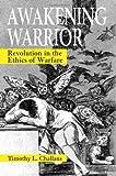 Awakening Warrior, Timothy L. Challans, 0791471268