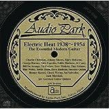 ジ・エッセンシャル・モダン・ギター 1938~1954 Electric Heat 1938~1954  [APCD-6046] ■The Essential Modern Guitar