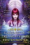 Garden of Dreams and Desires (Crescent City)