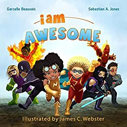 I Am Awesome (I Am Book)