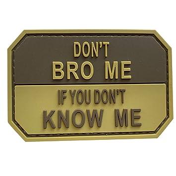 Parche Morale de PVC con Texto en inglés Dont Bro Me, marrón ...