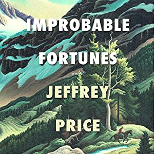 Improbable Fortunes Audiobook