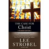 The Case for Christ Student Edition: A Journalist's Personal Investigation of the Evidence for Jesus (Case for … Series for S