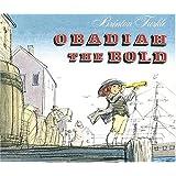 Obadiah the Bold