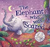 The Elephant Who Was Scared, Rachel Elliot, 160992259X