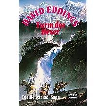 Die Belgariad- Saga IV. Turm der Hexer. Fantasy- Roman.