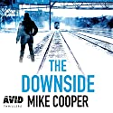 The Downside Audiobook by Mike Cooper Narrated by Jeff Harding