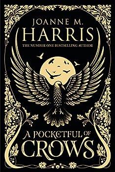 A Pocketful of Crows by Joanne M. Harris
