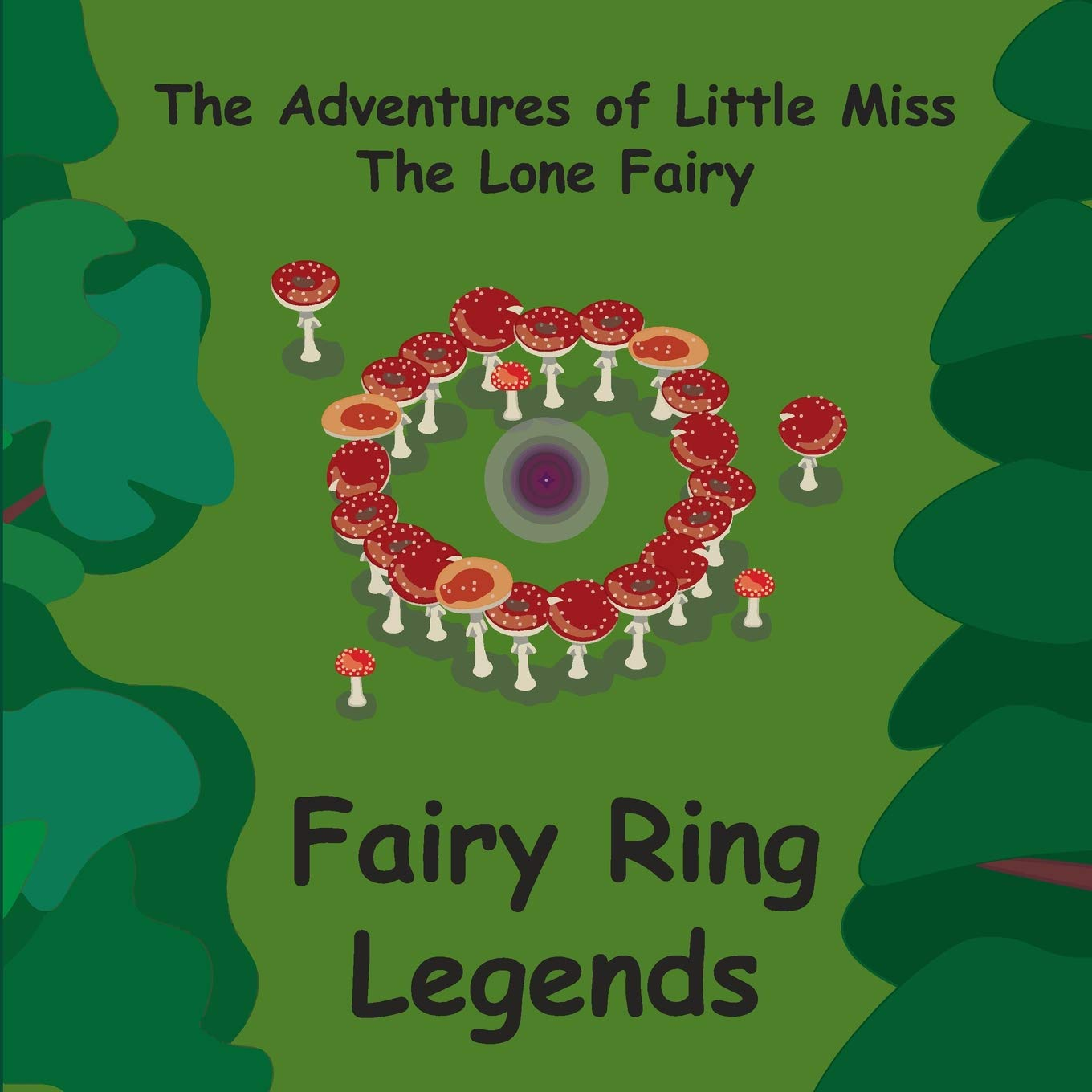 Download Fairy Ring Legends (The Adventures of Little Miss, The Lone Fairy) (Volume 1) PDF