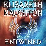 Entwined: Eternal Guardians Series, Book 2 | Elisabeth Naughton