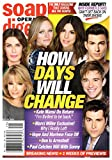 Soap Opera Digest Magazine - July 16, 2018 - Deidre Hall, Kristian Alfonso, Marci Miller, Kate Mansi, Robert Scott Wilson, Chandler Massey & Freddie Smith (Days of Our Lives)
