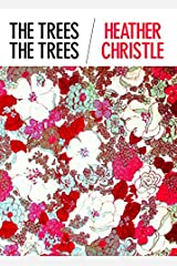 The Trees The Trees Paperback