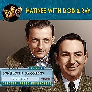 Matinee with Bob & Ray, Volume 1 Radio/TV Program