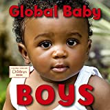 img - for Global Baby Boys (Global Fund for Children Books (Hardcover)) book / textbook / text book