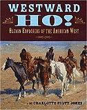 Westward Ho!, Charlotte Foltz Jones, 0823415864