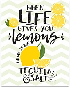 When Life Gives You Lemons Grab Some Tequila and Salt - 11x14 Unframed Typography Art Print - Great Bar, Restaurant, Man Cave and She Shed Decor and Gift Under $15